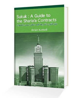 Sukuk: A Guide to the Sharia'a Contracts (Paperback)