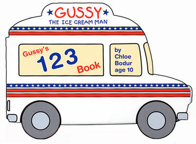 Gussy's 123 Book - Gussy the Ice Cream Man 2 (Board book)