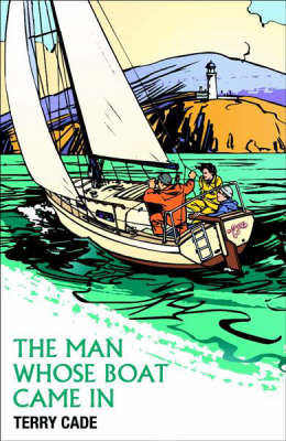 The Man Whose Boat Came in (Paperback)