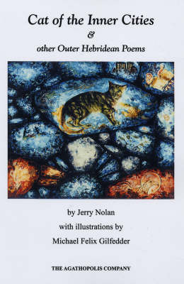 Cat of the Inner Cities and Other Outer Hebridean Poems (Paperback)