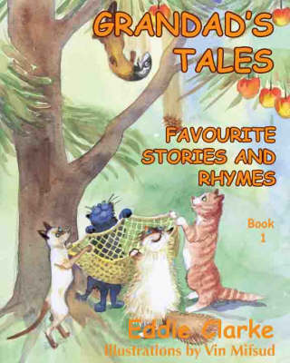 Grandad's Tales: Bk.1: Favourite Stories and Rhymes (Paperback)