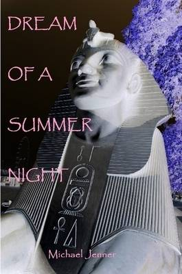 Dream of A Summer Night (Paperback)
