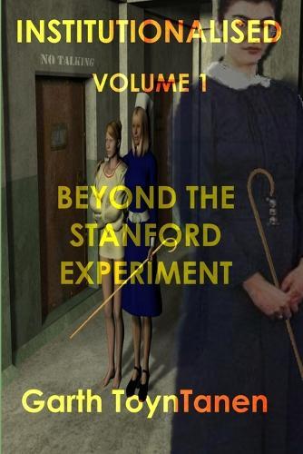 Institutionalised (Paperback)