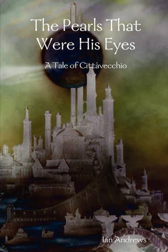 The Pearls That Were His Eyes (Paperback)