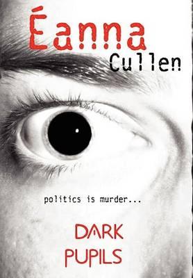 Dark Pupils (cowardice) (Hardback)
