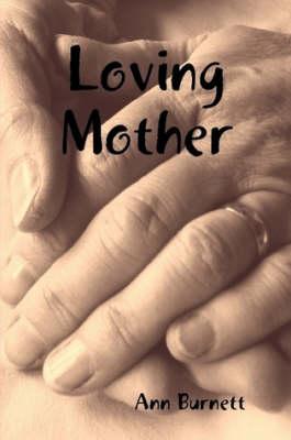 Loving Mother (Paperback)