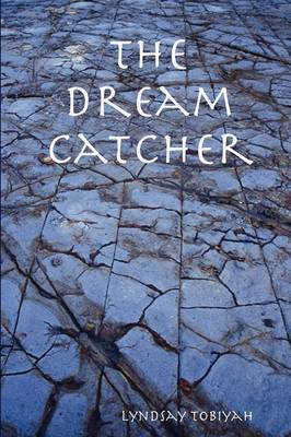 The Dream Catcher (Paperback)