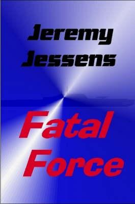 Fatal Force (Paperback)