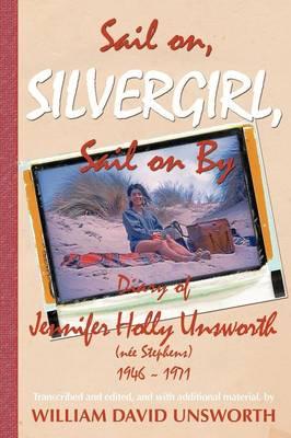 Sail on Silvergirl (Paperback)
