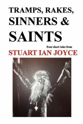 Tramps, Rakes, Sinners & Saints (Paperback)