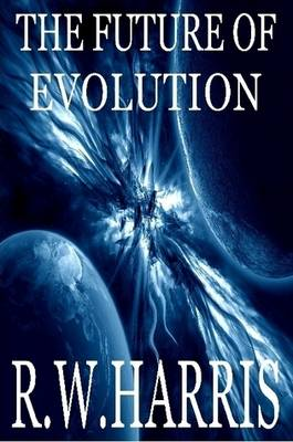 The Future Of Evolution (Paperback)