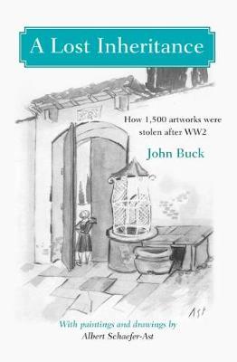 A Lost Inheritance: How 1,500 artworks were stolen after WW2 (Paperback)