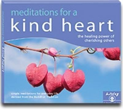 Meditations for a Kind Heart (Audio): Finding Happiness Through Cherishing Others (CD-Audio)