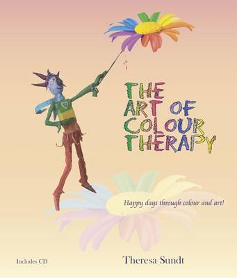 The Art of Colour Therapy (Paperback)