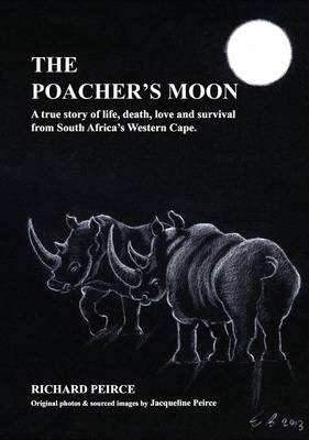 The Poacher's Moon: The True Story of Higgins & Lady (Paperback)