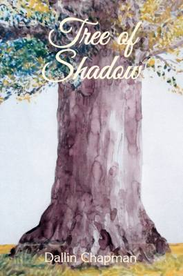 Tree of Shadow (Paperback)