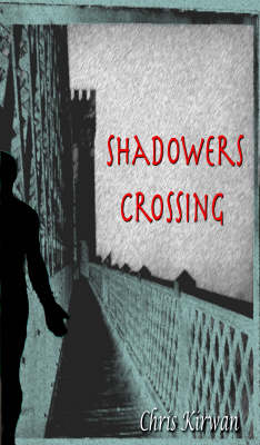 Shadowers Crossing (Paperback)