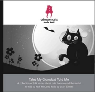 Tales My Grandcat Told Me: Folk Stories About Cats from Around the World (CD-Audio)