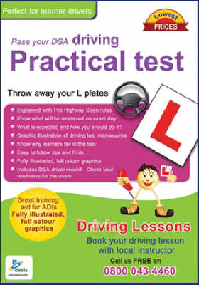 Pass Your DSA Driving Practical Test: Throw Away Your L Plates (Paperback)