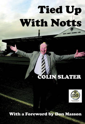 Tied Up with Notts (Hardback)
