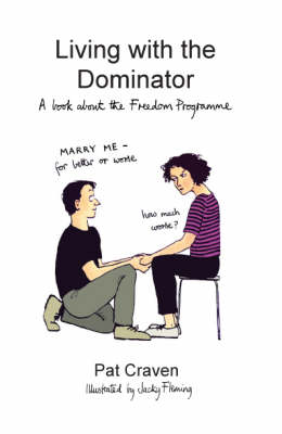 Living with the Dominator: A Book About the Freedom Programme (Paperback)