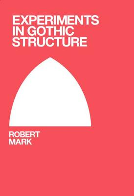 Experiments in Gothic Structure (Paperback)