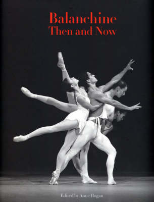 Balanchine Then and Now (Paperback)