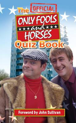 The Official Only Fools and Horses Quiz Book (Paperback)