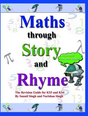Maths Through Story and Rhyme: A Revision Guide for Key Stages 3 and 4 (Paperback)
