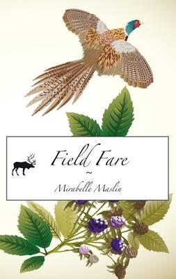 Field Fare - Self-help Fiction 3 (Paperback)