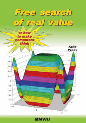 Free Search of Real Value or How to Make Computers Think (Paperback)