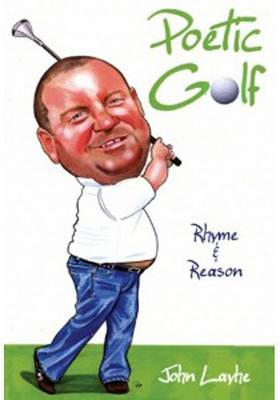 Rhyme and Reason: Poetic Golf (Paperback)