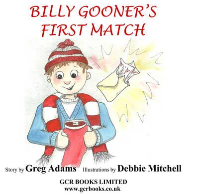 Billy Gooner's First Match (Paperback)