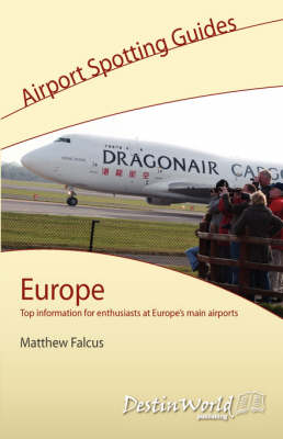 Airport Spotting Guide: Europe (Paperback)