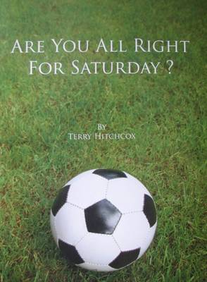 Are You All Right for Saturday? (Paperback)
