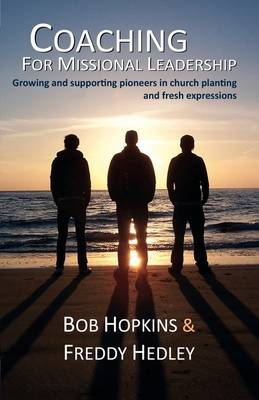 Coaching for Missional Leadership (Paperback)
