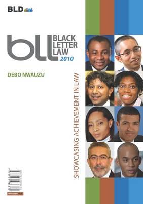Black Letter Law 2010: Showcasing Achievement in Law (Paperback)