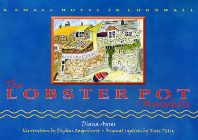 A Small Hotel in Cornwall - The Lobster Pot of Mousehole. (Paperback)
