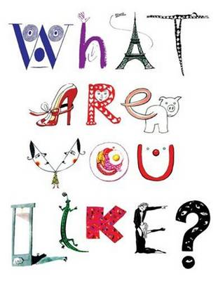 What are You Like?: Self-revealing Artworks by People in the Public Eye (Paperback)