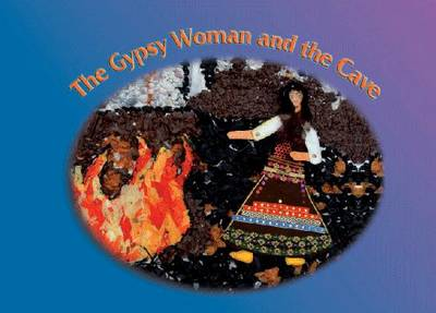The Gypsy Woman and the Cave (Paperback)