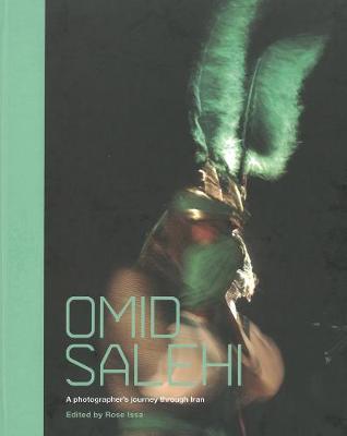 Omid Salehi: A Photographer's Journey through Iran (Hardback)