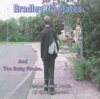 Bradley No Mates (CD-Audio)