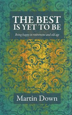The Best Is Yet to Be (Paperback)