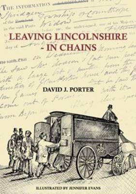 Leaving Lincolnshire - In Chains (Paperback)