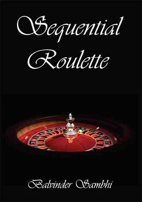 Sequential Roulette (Paperback)