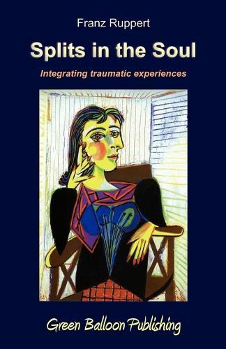 Splits in the Soul (Paperback)