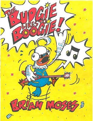 Budgie Likes to Boogie! (Paperback)