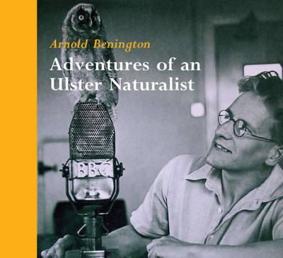 Adventures of an Ulster Naturalist (Paperback)