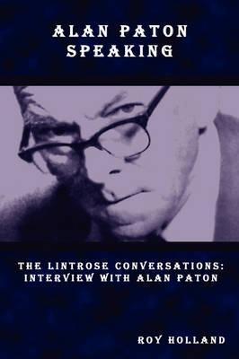 Alan Paton Speaking (Paperback)