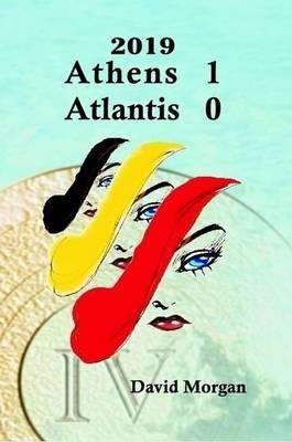 2019: Athens 1 Atlantis 0 (Paperback)